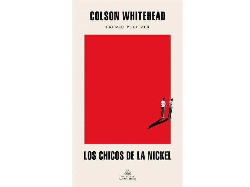 'Los chicos de la Nickel', Colson Whitehead