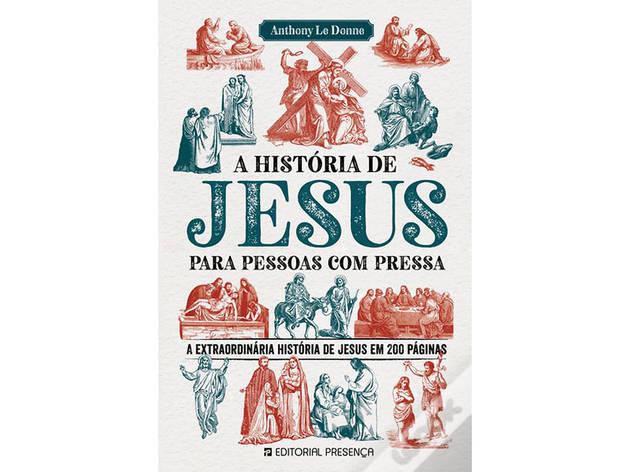 A História de Jesus para Pessoas com Pressa