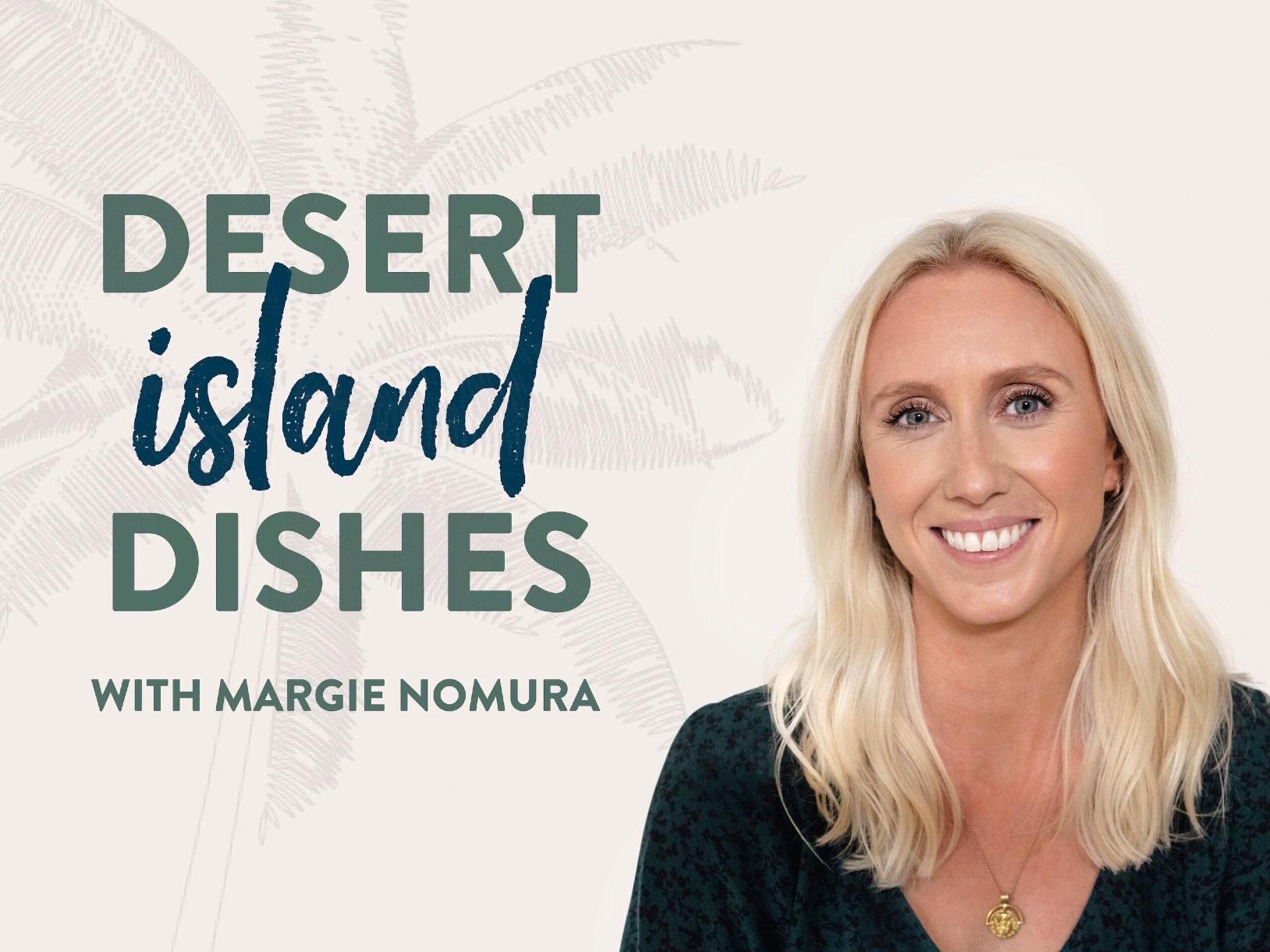 Desert Island Dishes podcast