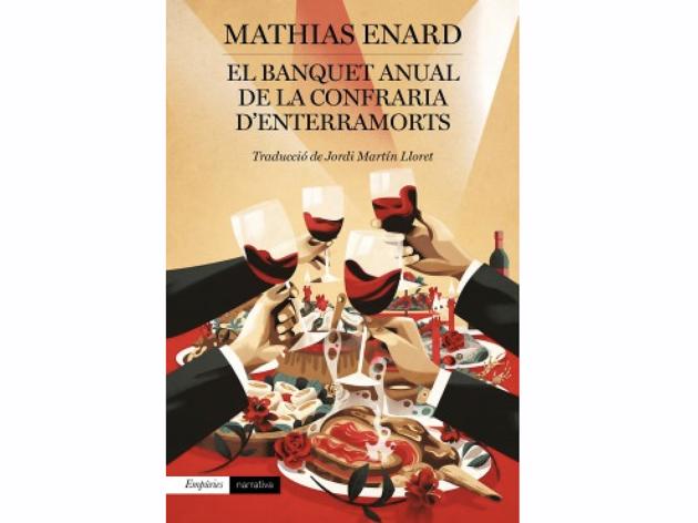 El Banquet anual de la Confraria d'Enterramorts, de Mathias Enard