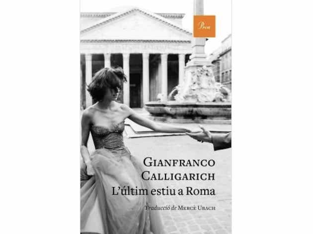 L'últim estiu a Roma, de Gianfranco Calligarich
