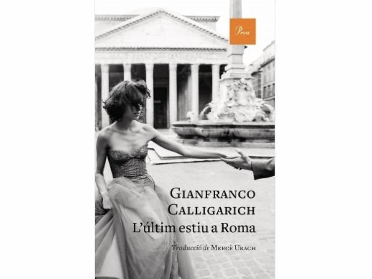 'L'últim estiu a Roma', de Gianfranco Calligarich