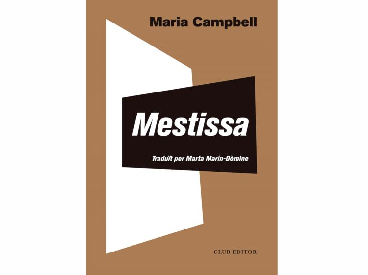 'Mestissa', de Maria Campbell