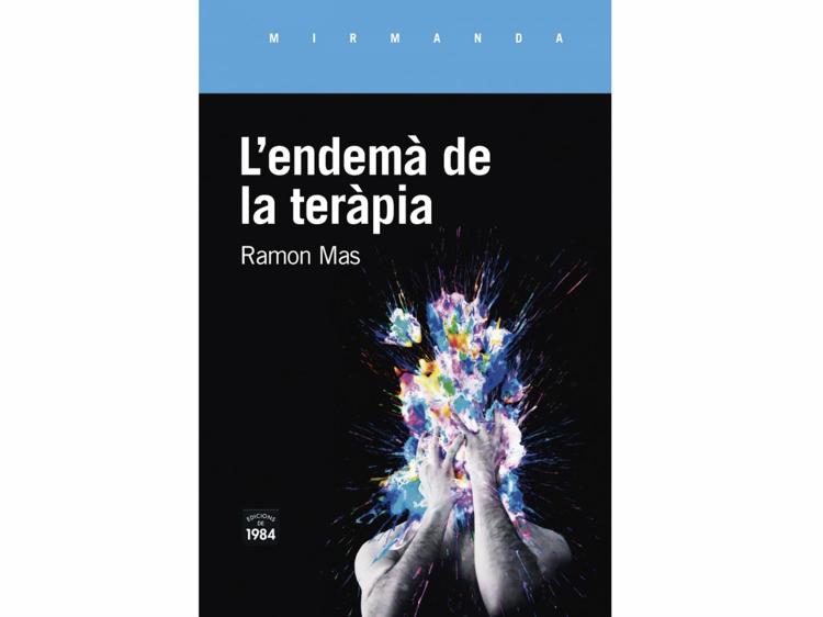 'L'endemà de la teràpia', de Ramon Mas