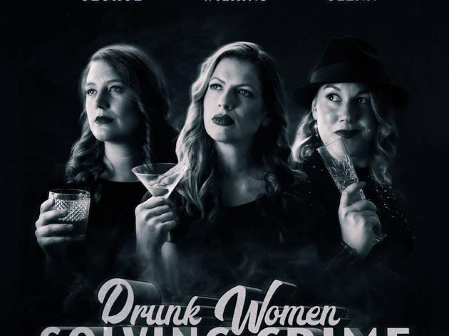 Best true crime podcasts: Drunk Women Solving Crime
