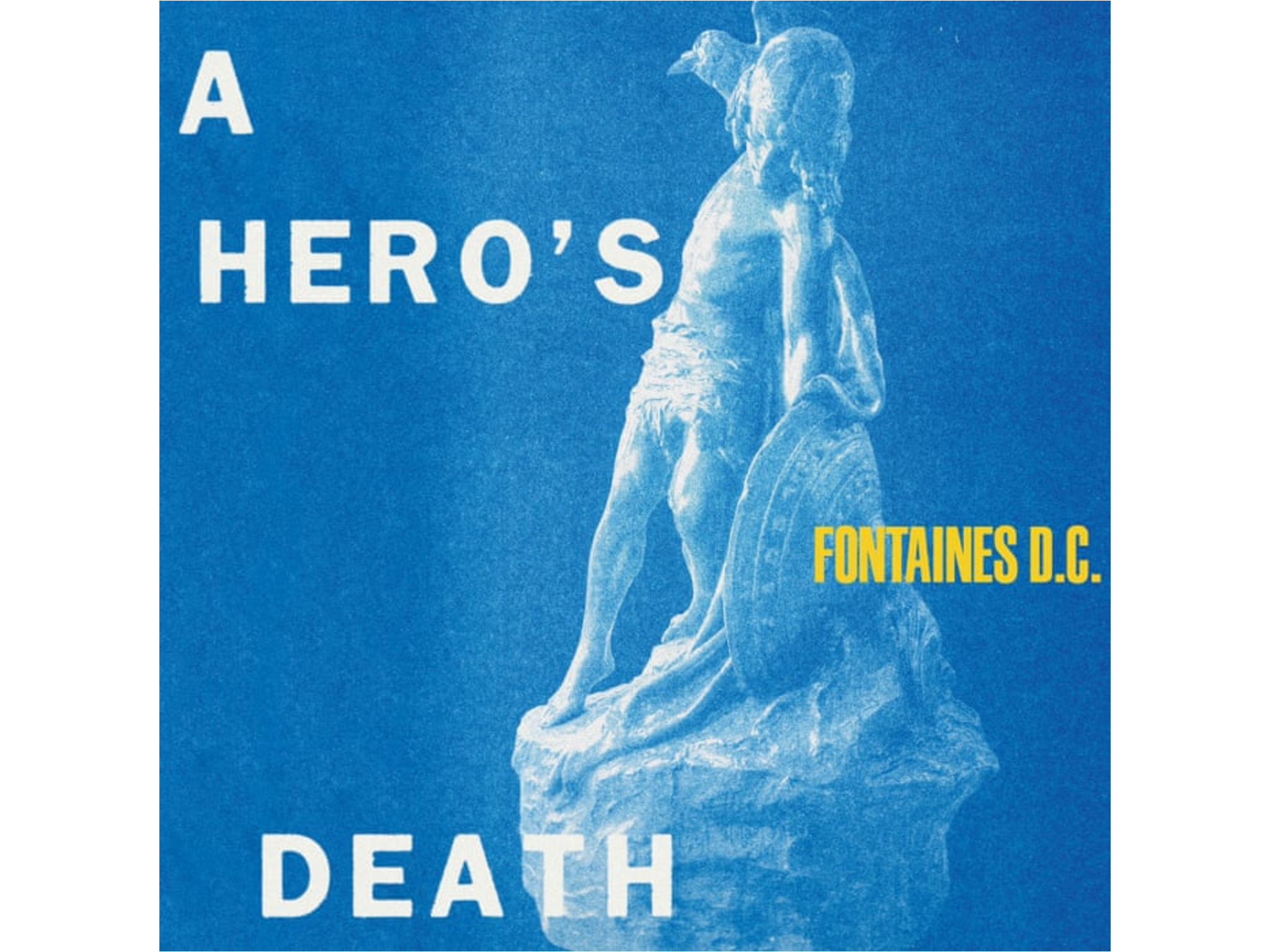 A Hero's Death by Fontaines DC