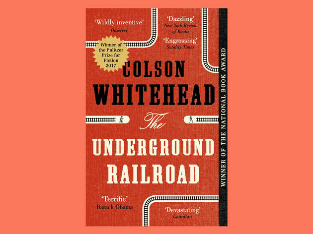 Best books: The Underground Railroad by Colson Whitehead