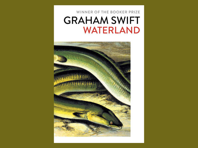 Best books: Waterland by Graham Swift