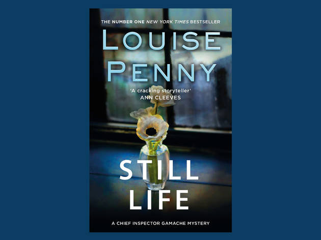 Best books: 'Still Life' by Louise Penny