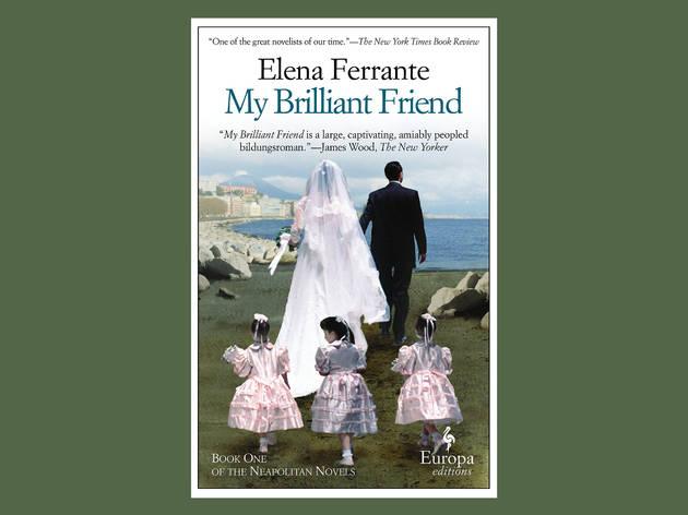 Best books: 'My Brilliant Friend' by Elena Ferrante