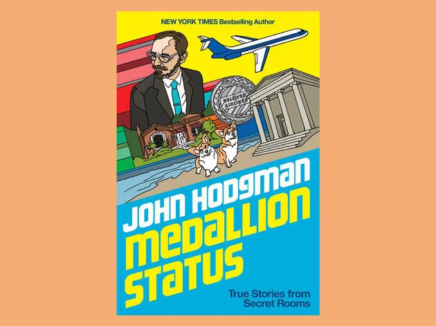 Best books: 'Medallion Status' by John Hodgman
