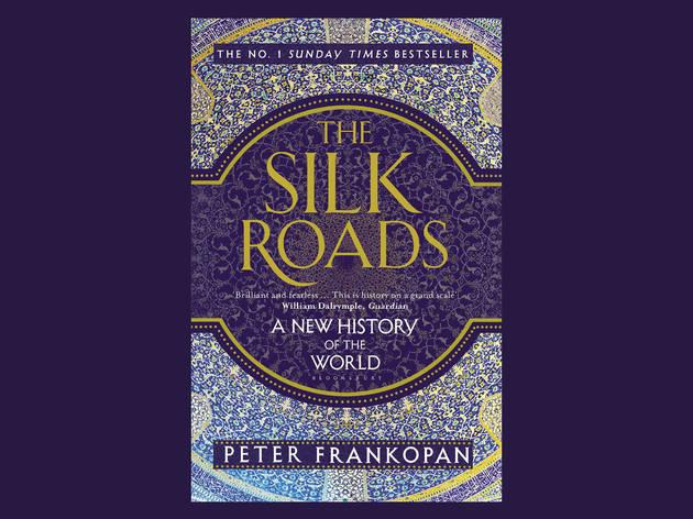Best books: 'The Silk Roads' by Peter Frankopan