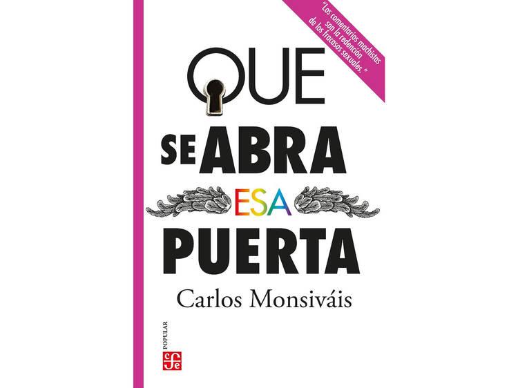Que se abra esa puerta (Carlos Monsiváis)