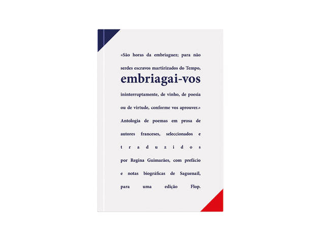 Livro, Embriagai-vos – Antologia de poemas em prosa franceses, Regina Guimarães, Flop