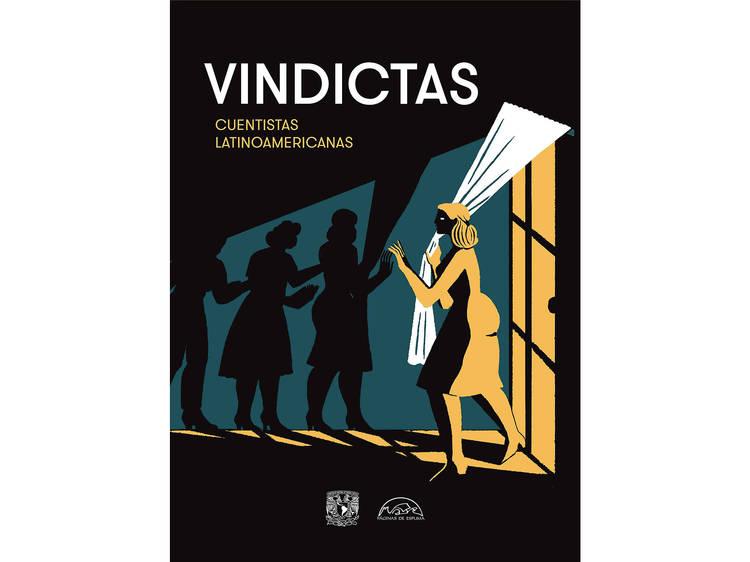 Vindictas. Cuentistas latinoamericanas (Socorro Venegas y Juan Casamayor)