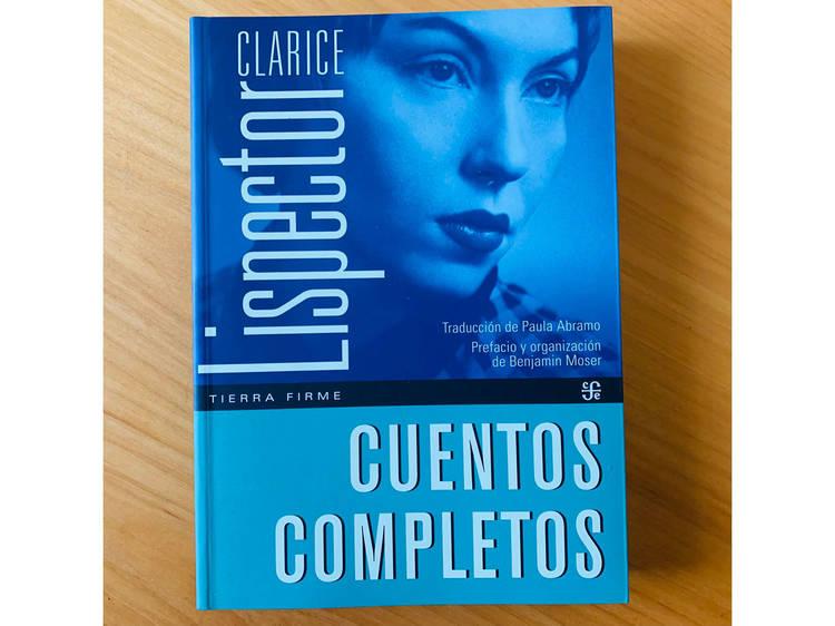 Cuentos completos de Clarice Lispector (Traducción de Paula Ábramo)