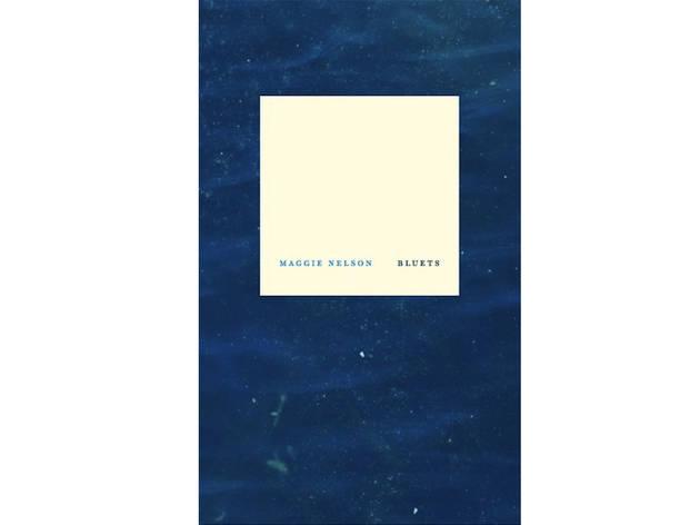 Bluets de Maggie Nelson (Traducción de Isabel Zapata)