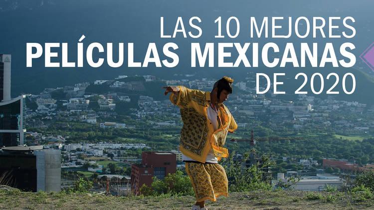Las 10 mejores películas mexicanas de 2020