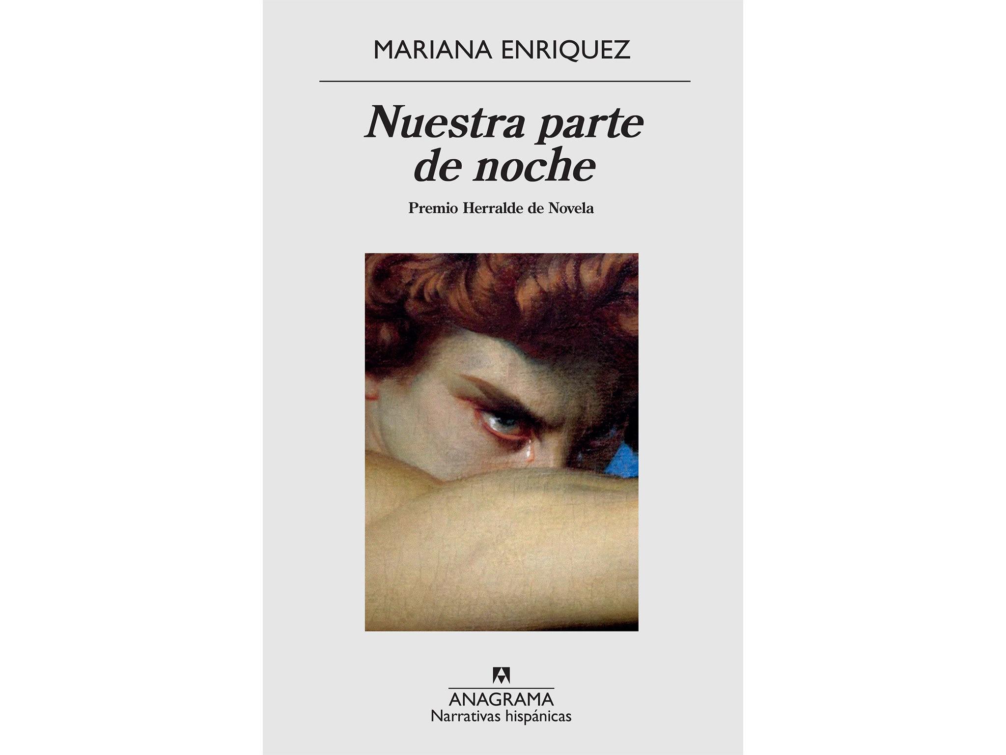 Nuestra parte de noche, Mariana Enríquez