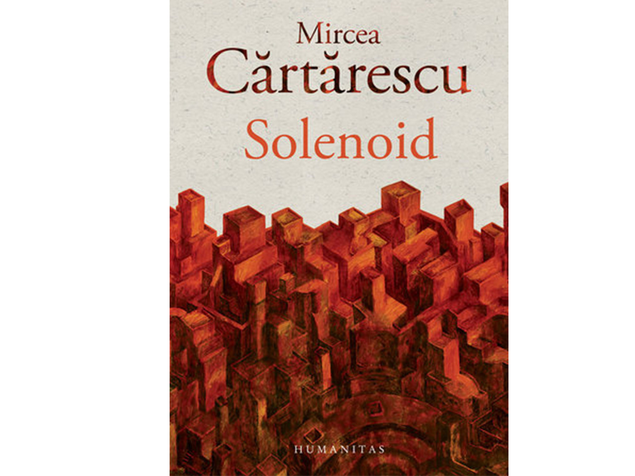 Solenoide, Mircea Cartarescu, traducción de Marian Ochoa de Eribe (Impedimenta, 2017)