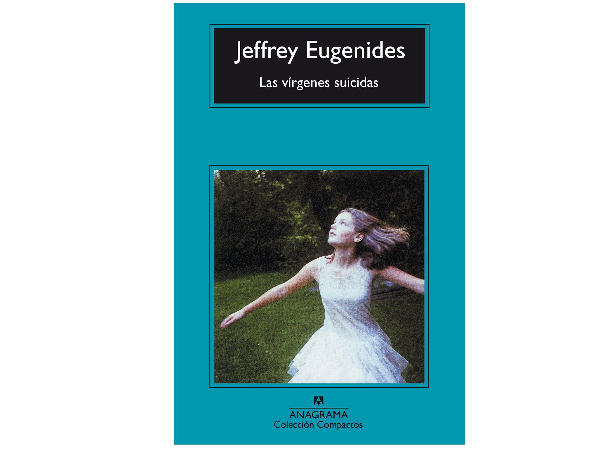 Las vírgenes suicidas, Jeffrey Eugenides (traducción de Roser Costa Berdagué. Anagrama, 2006)