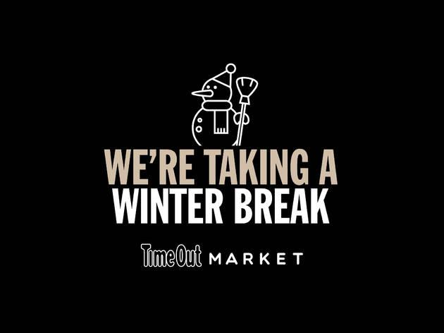 We're taking a winter break
