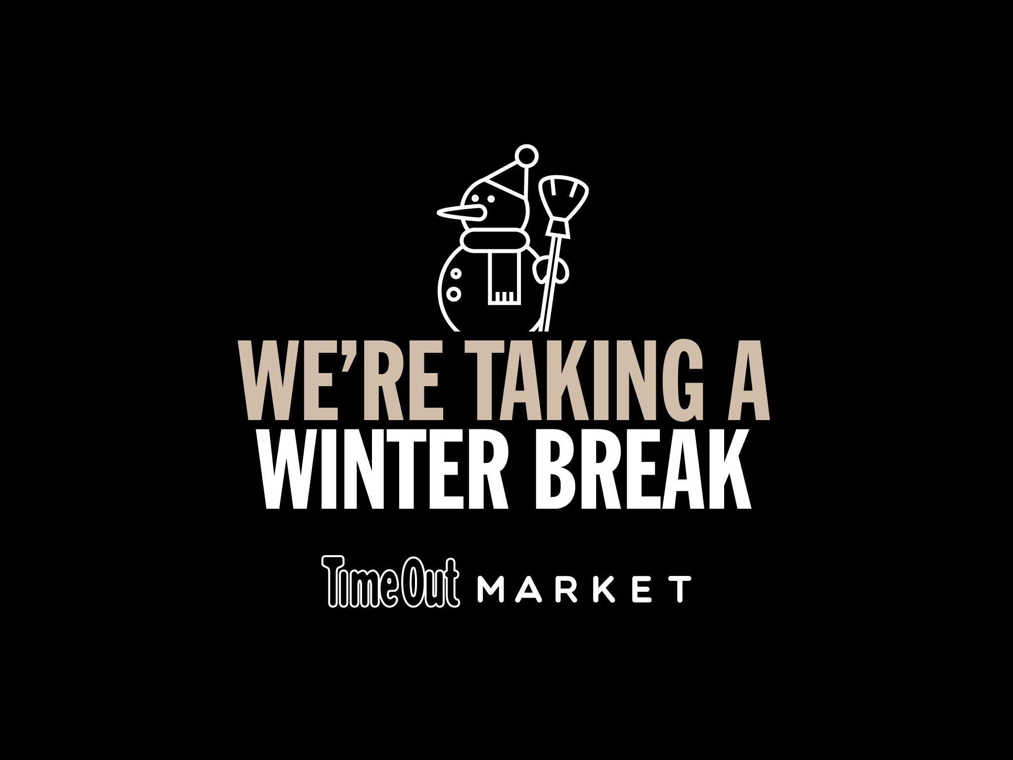 Time Out Market Montréal: Winter Break