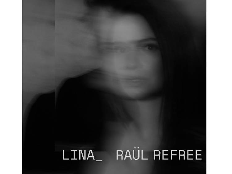 Lina & Raül Refree - Lina_ Raül Refree
