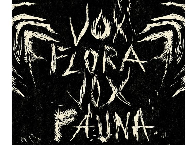 EceCanlı - Vox Flora, Vox Fauna