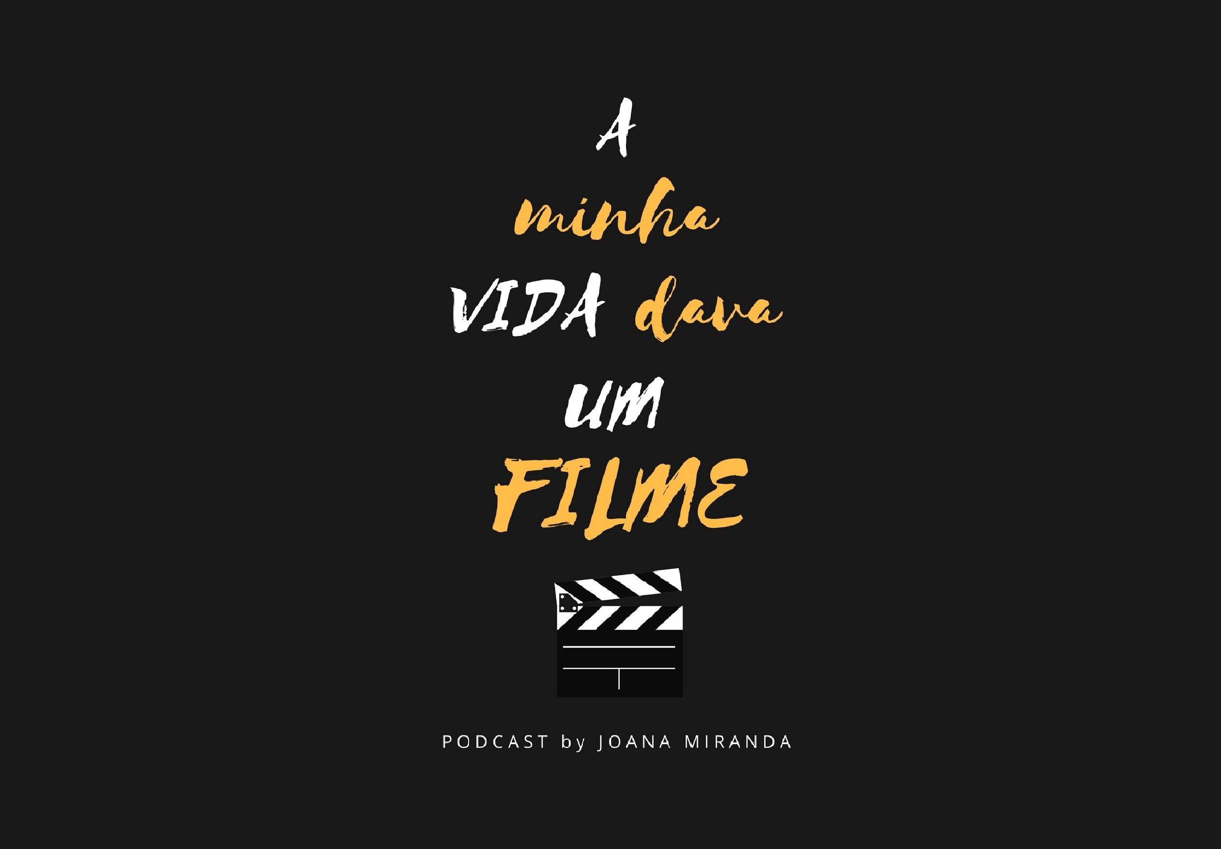 A Minha Vida Dava Um Filme