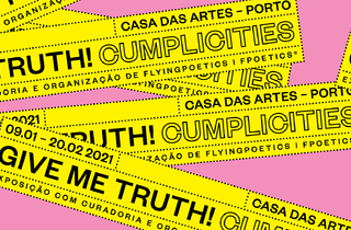 Give me truth! Cumplicities