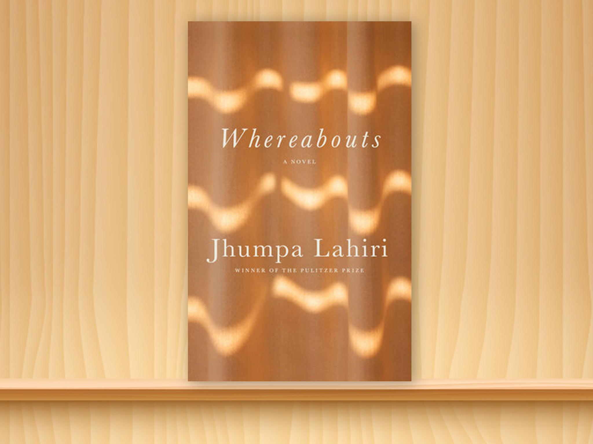 Whereabouts Jhumpa Lahiri