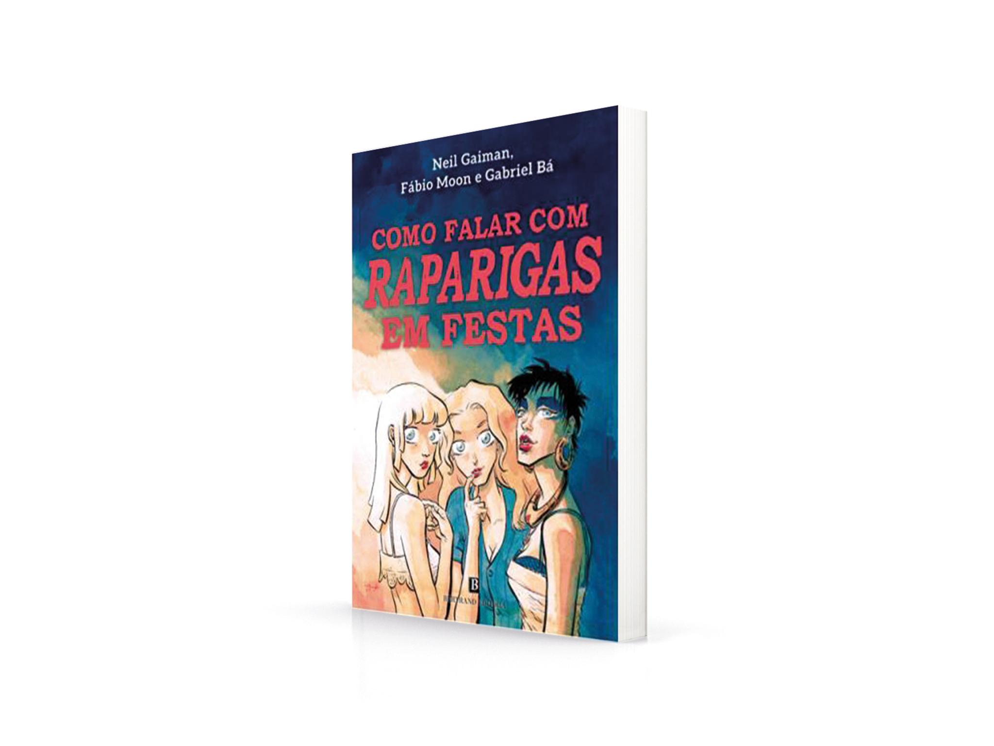 Livro, Romance, Como Falar com Raparigas em Festas, Neil Gaiman, Fábio Moon e Gabriel Bá