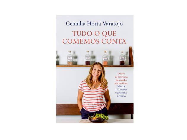 Livro, Cozinha, Tudo o que comemos conta, Geninha Horta Varatojo