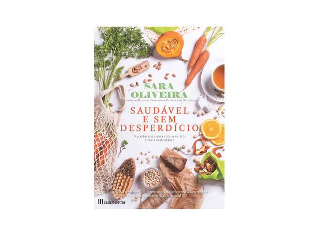 Livro. Cozinha, Saudável e sem Desperdício, Sara Oliveira