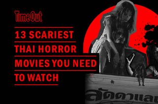 Horror Movies / Time Out Bangkok