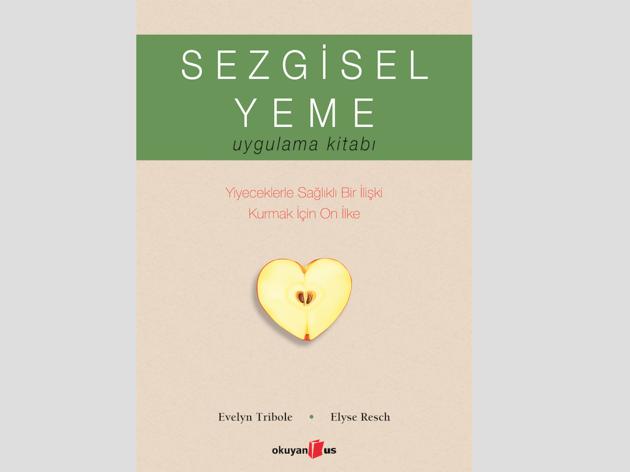 Evelyn Tribole & Elyse Resch - Sezgisel Yeme Çalışma Kitabı