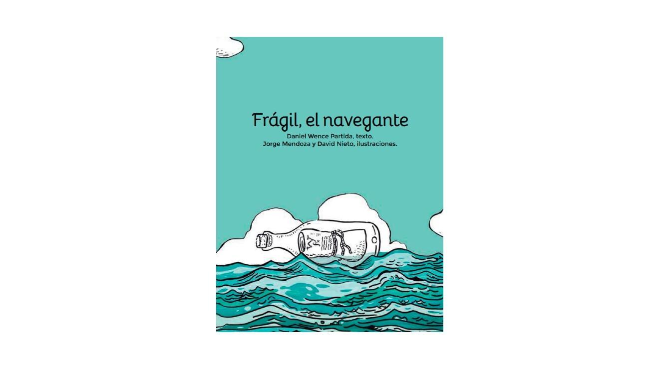 Frágil, el navegante