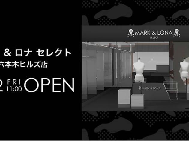マーク&ロナ セレクト 六本木ヒルズ店