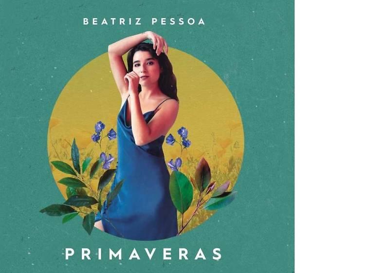 Beatriz Pessoa - Primaveras