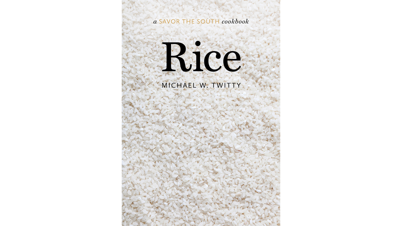 Rice by Michael W Twitty