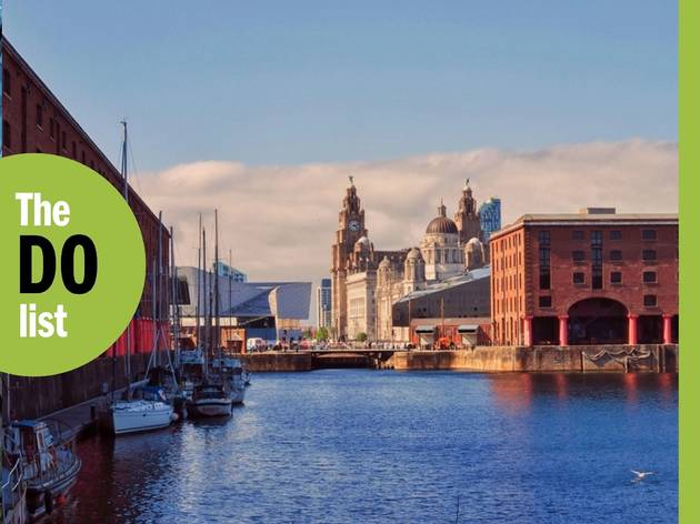 The 17 best things to do in Liverpool