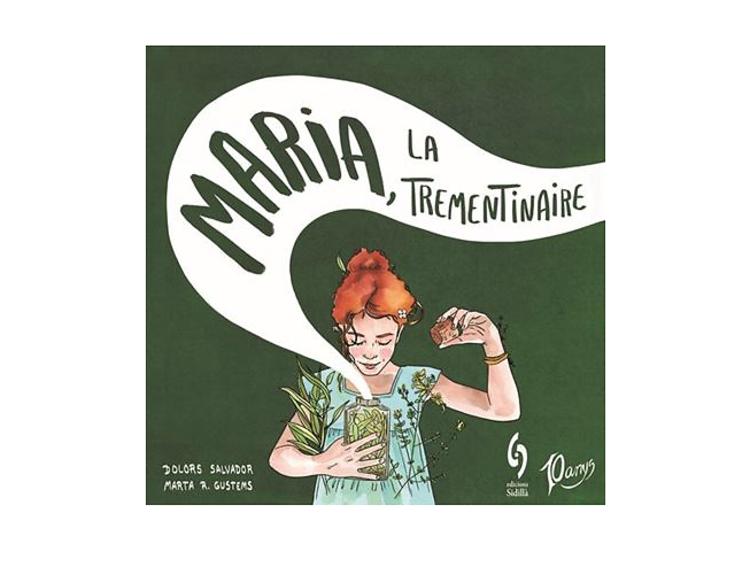 Maria, la trementinaire