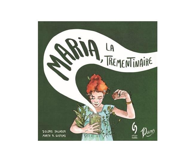 Llibre infantil Maria, la trementinaire