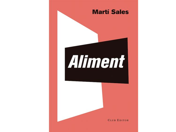 'Aliment', de Martí Sales