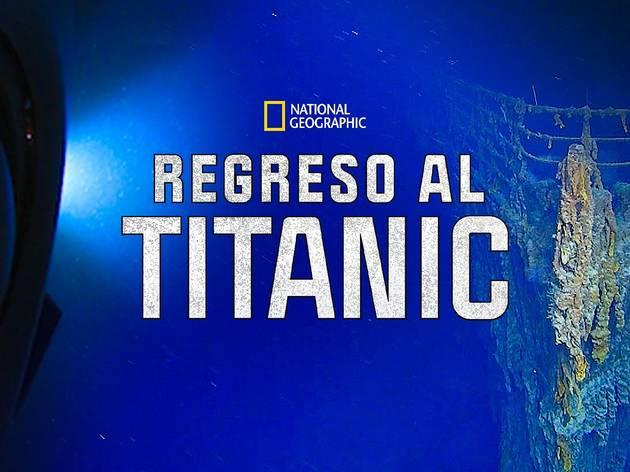 Regreso al Titanic