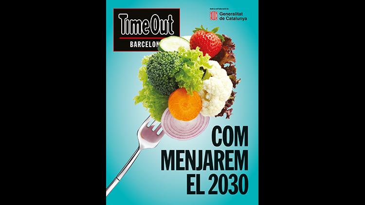 Llegeix la revista especial 'Com menjarem el 2030'