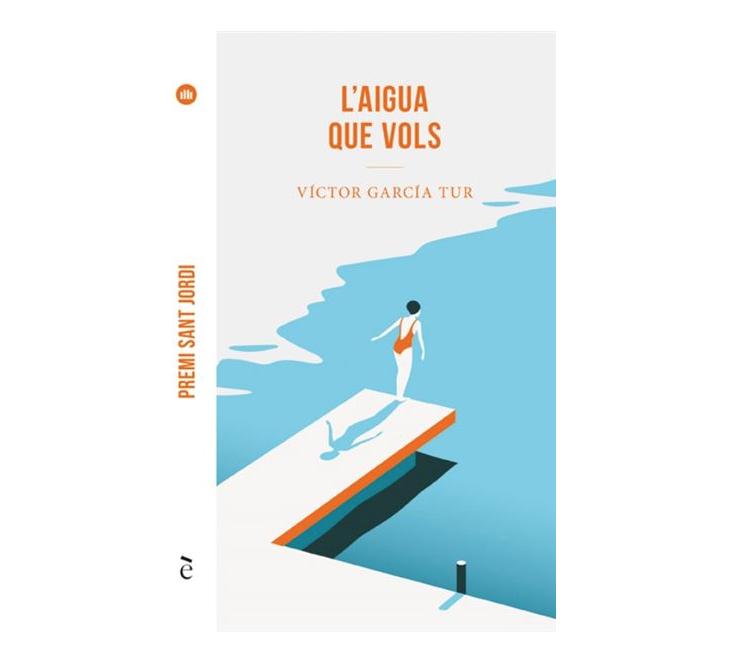 L'aigua que vols, de Víctor García Tur