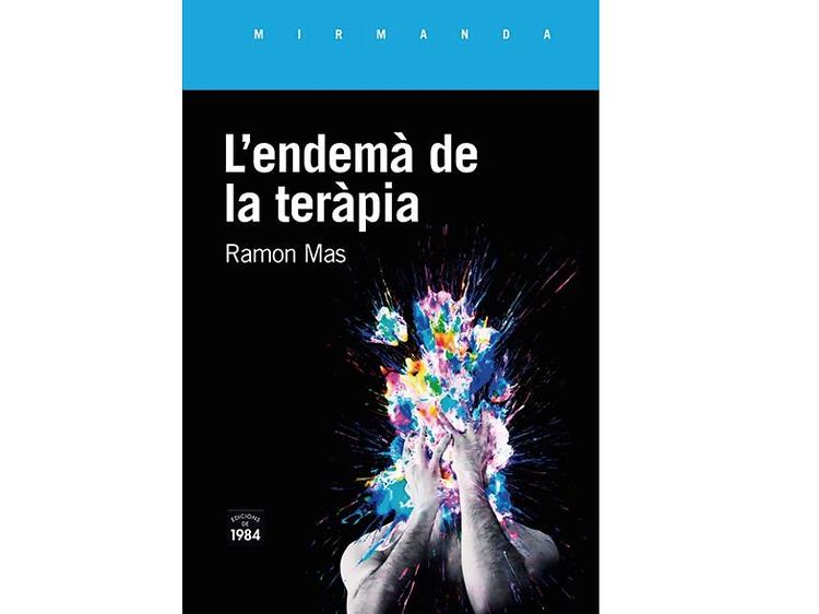 Jordi Masó recomienda 'L'endemà de la teràpia', de Ramon Mas
