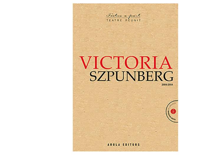 Albert Pijuan recomienda 'Teatre reunit 2004-2018', de Victoria Szpunberg